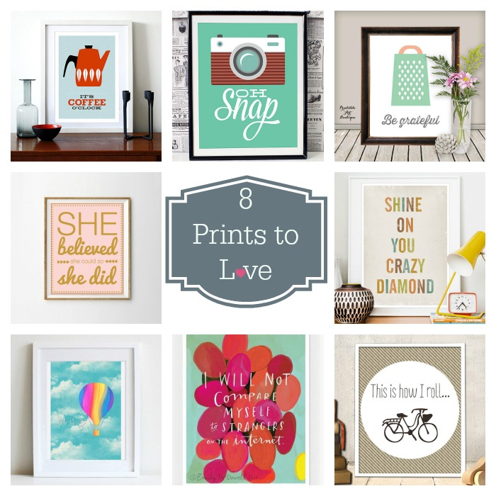 8 Prints to Love