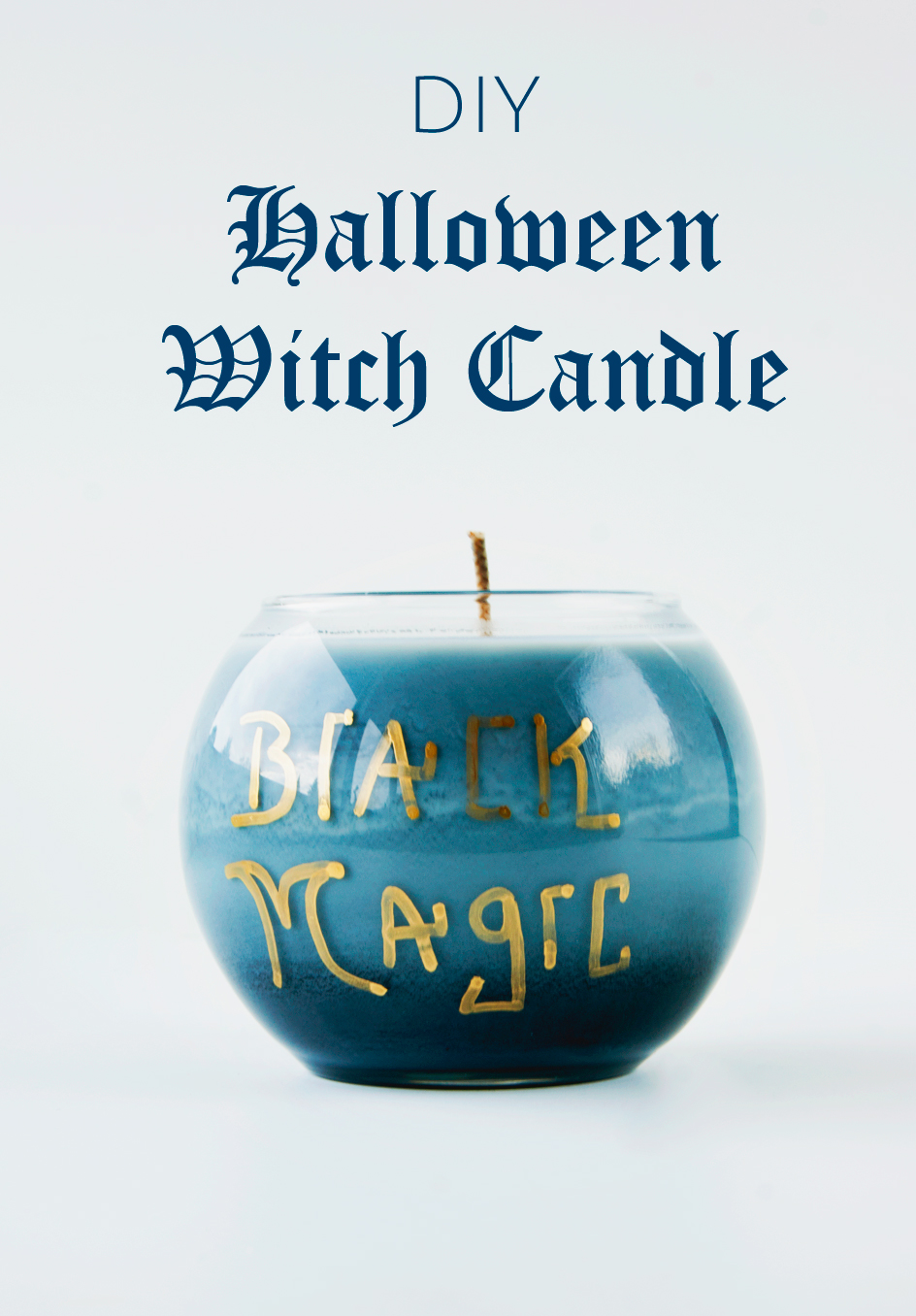 DIY Halloween Witch Candle - Black Magic