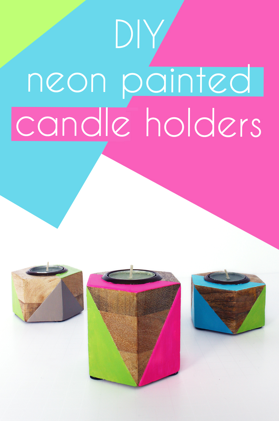 DIY Neon Painted Geometric Candle Holders
