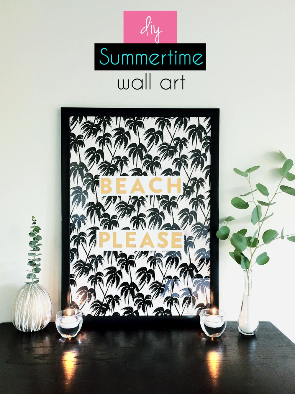 Diy Summertime Wall Art   Beach Please