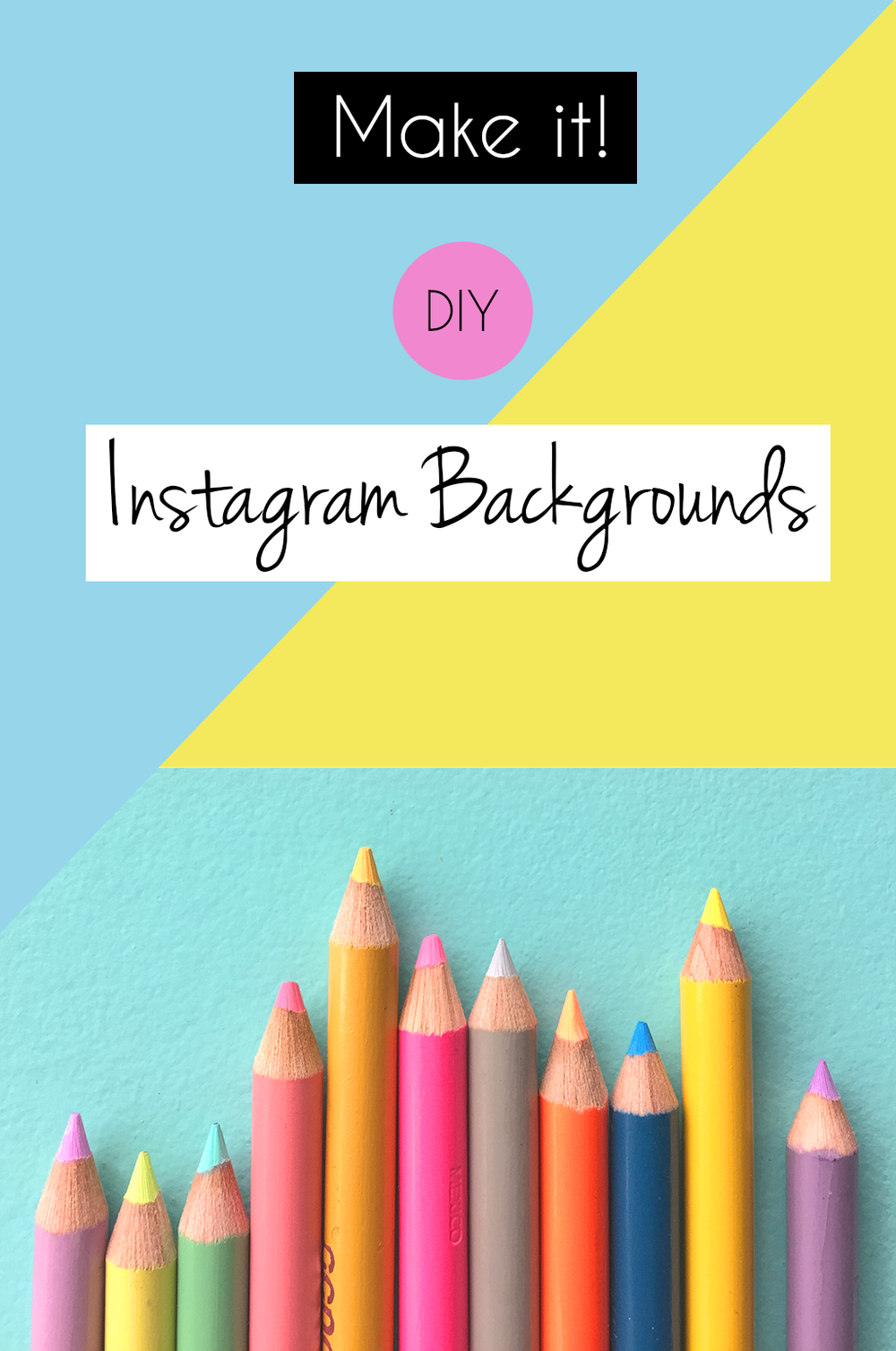 Make your own DIY instagram backgrounds