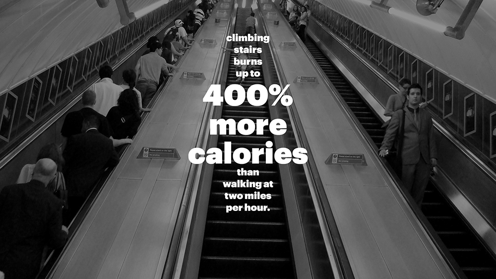 Our team found that a design opportunity that taking the escalator   versus   the stairs, the majority of people will take the escalator.