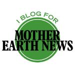 I Blog for Mother Earth News.jpg