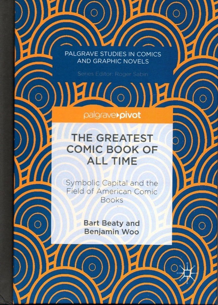 The Greatest Comic Book of All Time: Symbolic Capital and the Field of American Comic Books