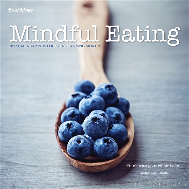 Mindful Eating 2017 Wall Calendar Barnes and Noble