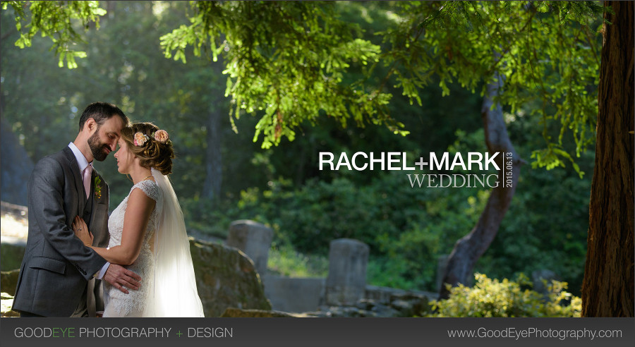 Mt. Madonna County Park Wedding Photos - Rachel and Mark - photos by Bay Area wedding photographer Chris Schmauch www.GoodEyePhotography.com