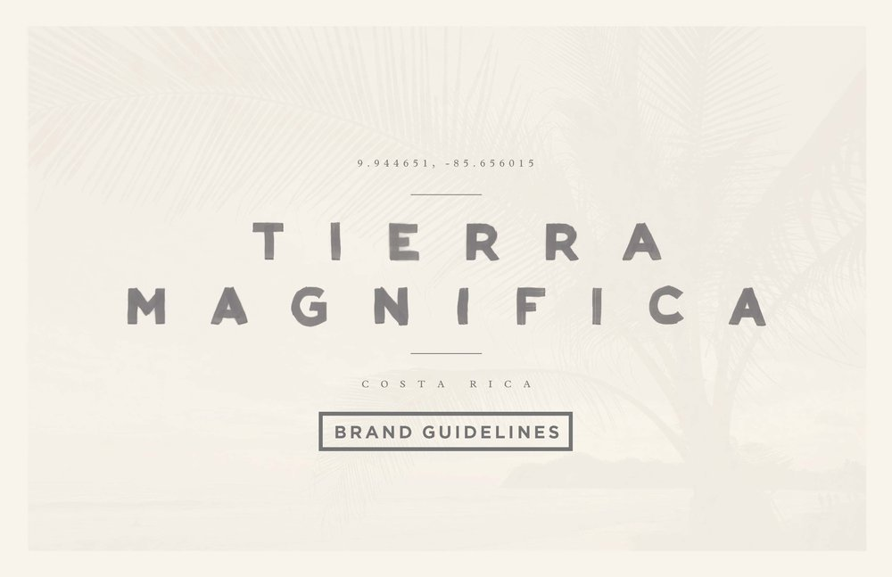 tierra-magnifica-brand-guidelines_Page_01.jpg