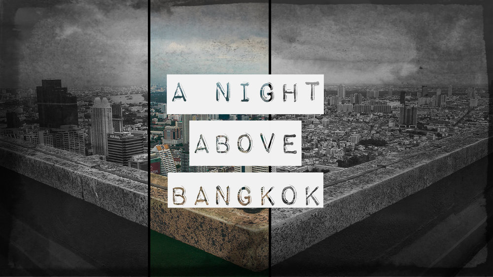 A Night Above Bangkok