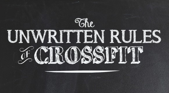 The-Unwritten-Rules-Of-CrossFit-582x319.jpg