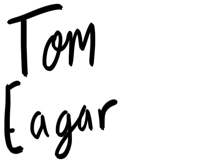 Tom Eagar - Freelance filmmaker and writer