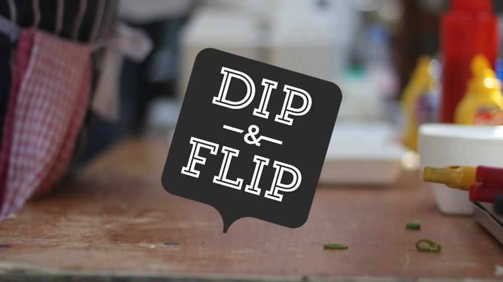 Dip & Flip