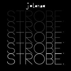 Enter your details below to sign up to the Jolanga mailing list, plus get free download, 'Strobe'...