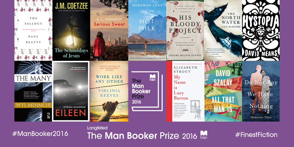 The Man Booker Prize 2016 Longlist Lonesome Reader