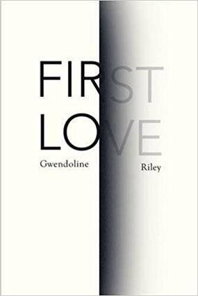 First Love By Gwendoline Riley Lonesome Reader