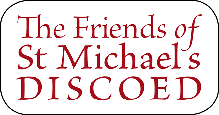 The Friends of St Michael's Church, Discoed