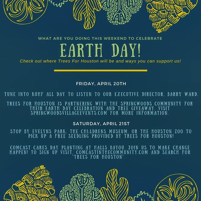 Looking for Earth Day plans this year? Check out all the ways to celebrate with us! #treesforhouston #earthday