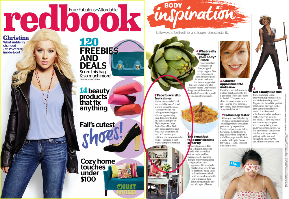 "featured in ""Inspiration:  Face Forward to Feel Calmer"", Redbook Magazine, November 2013"