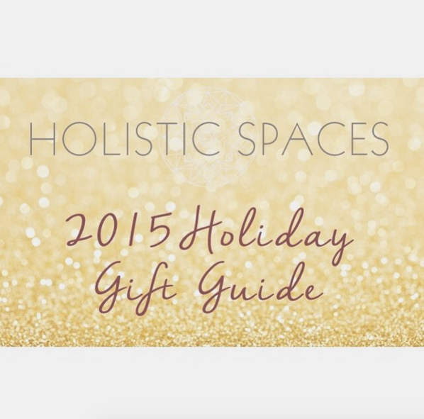 excited to share my first ever  #HolisticSpaces   holiday gift guide ! check it out at  holisticspaces.com/blog