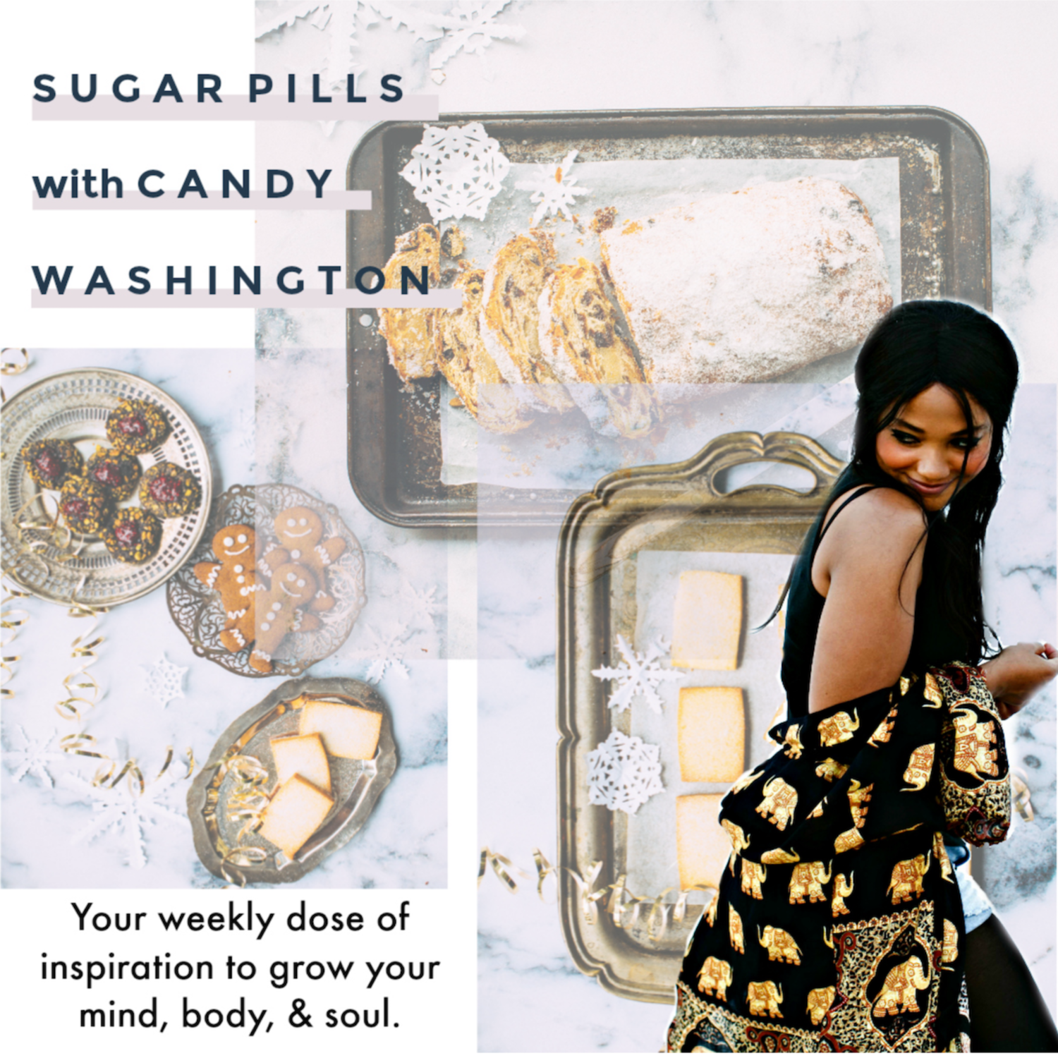 Sugar Pills: Your weekly dose of inspiration to grow your mind, body, and soul