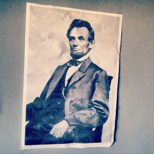 """""""What ever you are, be a good one."""" -Abraham Lincoln"""
