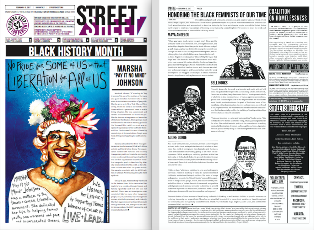 Street Sheet (San Francisco based Newspaper) featured my Black Lives Matter Art Series in their February 15th issue dedicated to Black History Month. [Page 6]