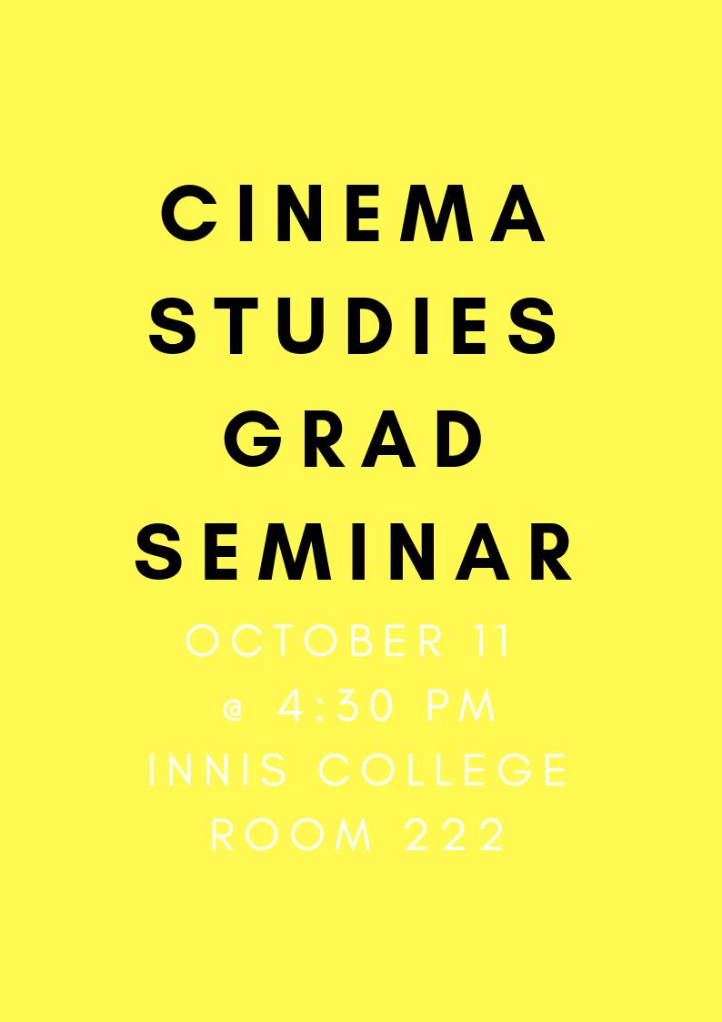 CINEMA STUDIES GRAD SEMNIAR (2).png