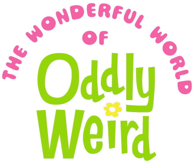 The Wonderful World of Oddly Weird