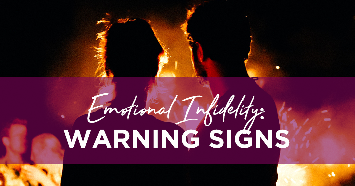Emotional Infidelity: The Warning Signs | Ep  260 — Awesome