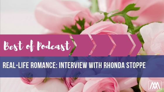 Best of Podcast Real-Life Romance_ Interview with Rhonda Stoppe BANNER.png