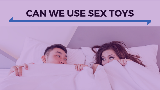Can We Use Sex Toys.png