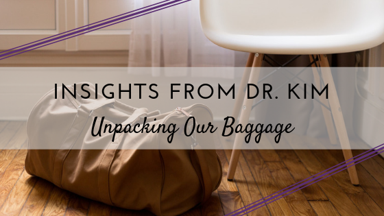 Copy of Insights from Dr. Kim_ Unpacking Our Baggage .png