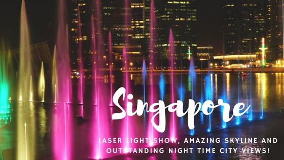 LAZER BEAMS, CITY LIGHTS AND AWESOME SKYLINES... SINGAPORE!