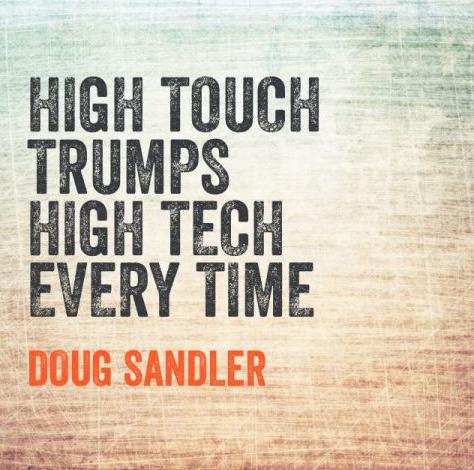 High Touch Nice Guys Finish First Doug Sandler