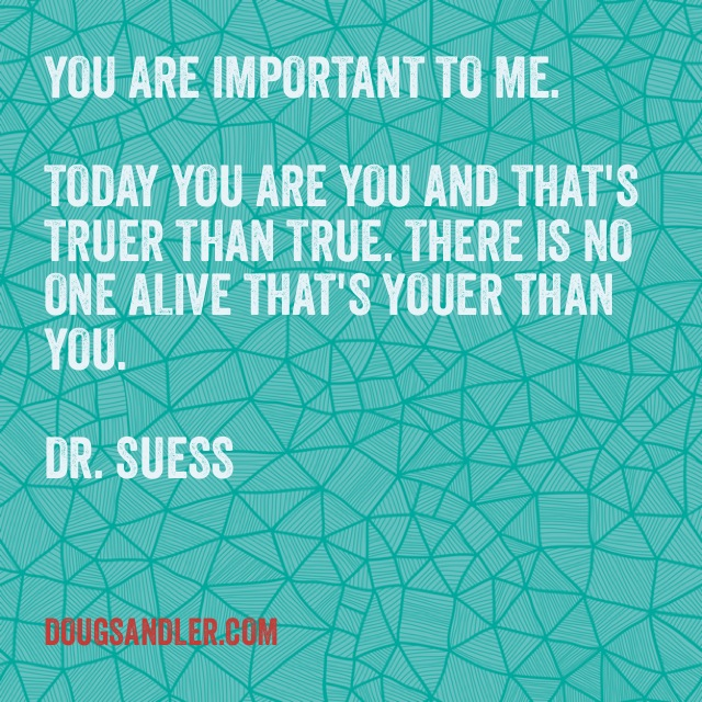 Dr Suess quote Customer Service Rules  Nice Guys Finish First Doug Sandler