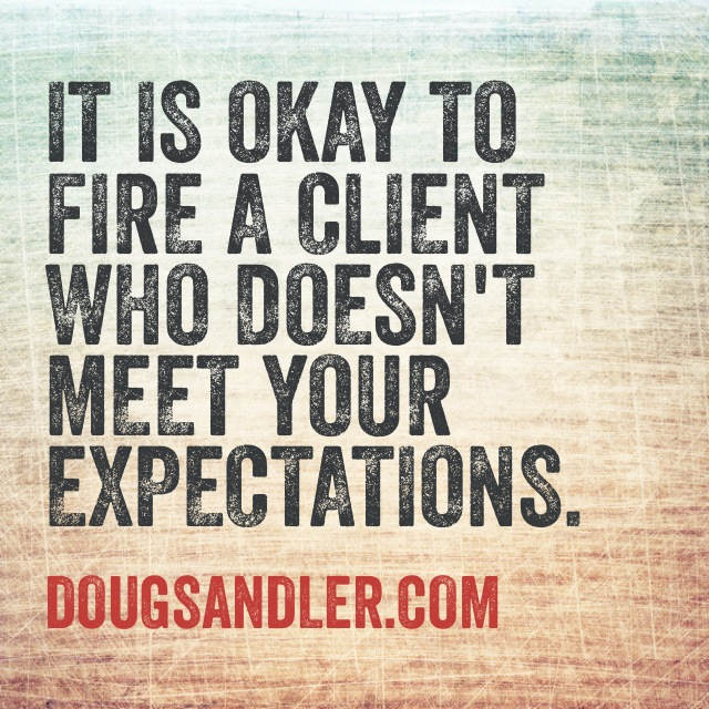 Firing a client Customer Service Rules  Nice Guys Finish First Doug Sandler