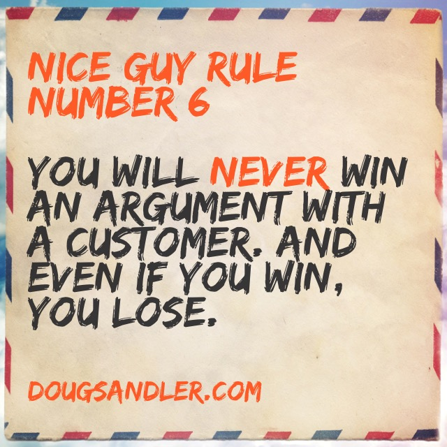 Nice Guy Rule Number 6