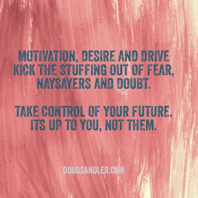 Motivate Desire Drive