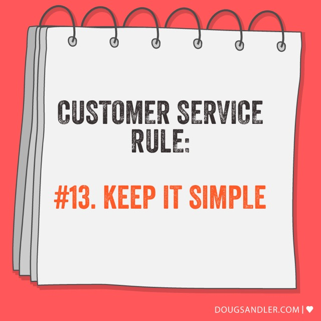 Keep it simple - Customer Service