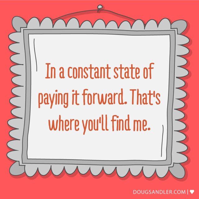 Paying it forward