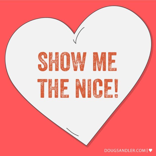 Show me the nice