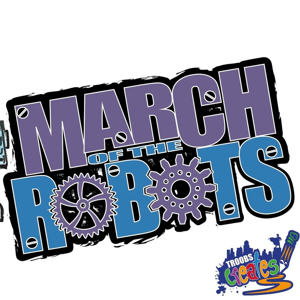 March Of The Robots TC.jpg