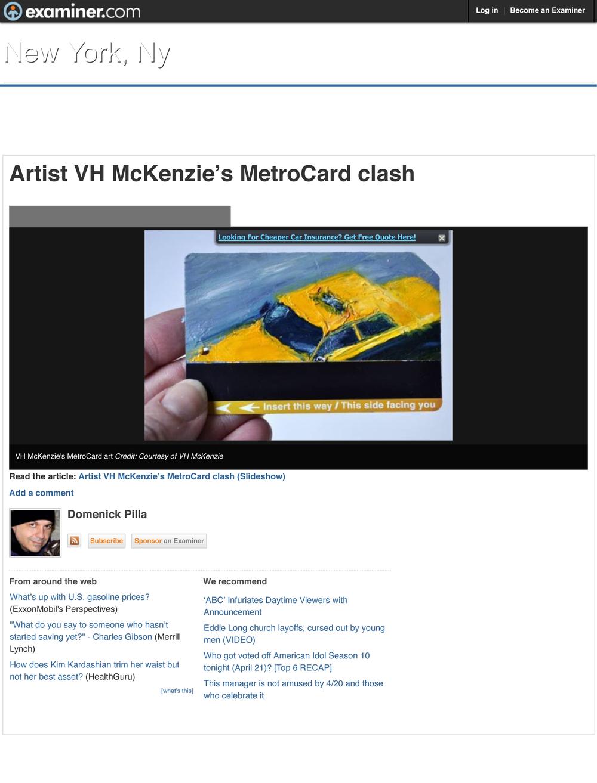 Pictures - Artist VH McKenzie's MetroCard clash - New York Cul