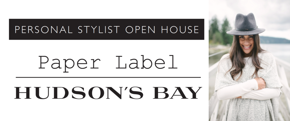 PERSONAL STYLIST OPEN HOUSE Paper Label // HUDSON'S BAY