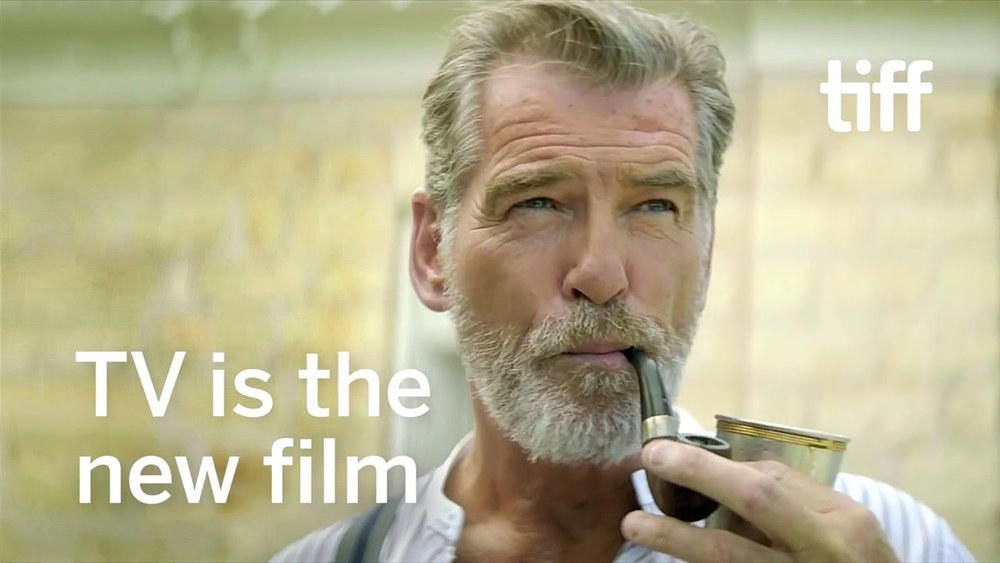 The Age of Cinematic Television | Pierce Brosnan | TIFF 2017