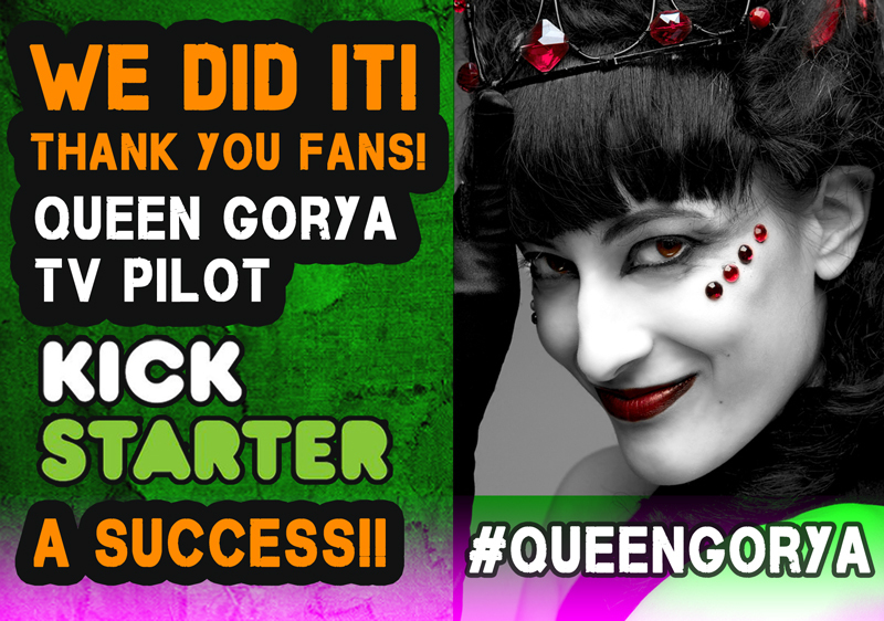 WE DID IT! QUEEN GORYA PILOT EPISODE KICKSTARTER CAMPAIGN A SUCCESS!