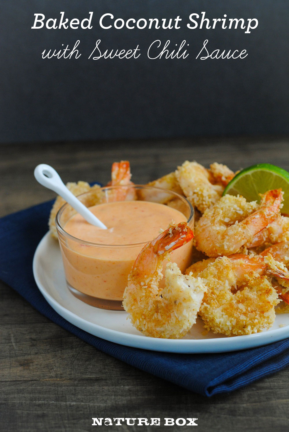 Baked Coconut Shrimp with Creamy Sweet Chili Sauce — NatureBox Blog