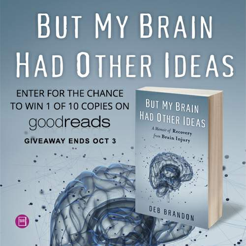 Enter for a chance to win  a free copy of  But My Brain Had Other Ideas  from GoodReads! Giveaway ends October 3.