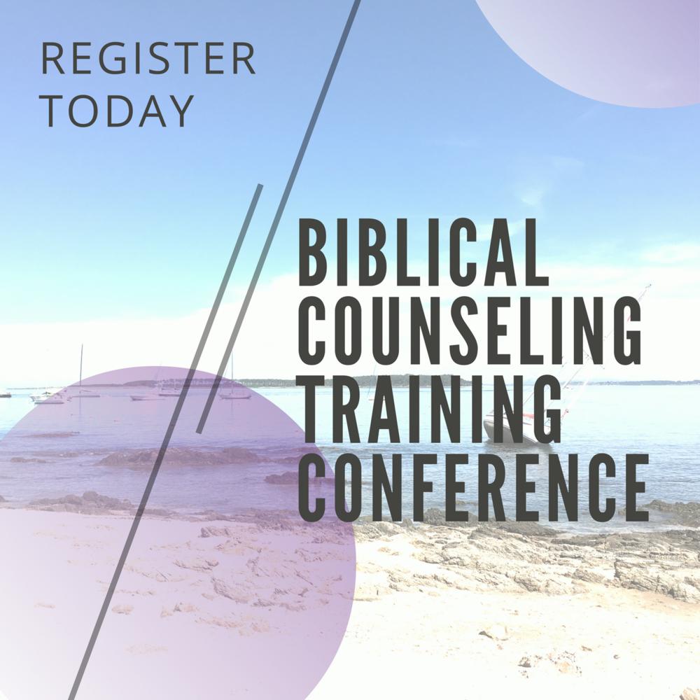 Biblical Counseling Training Conference     April 7-8 // May 5-6 // June 2-3 // 2017    Learn More