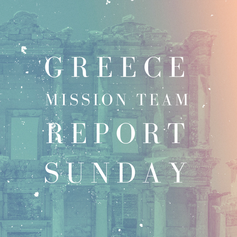 062418 Greece Mission Team Report Sunday - podcast.png