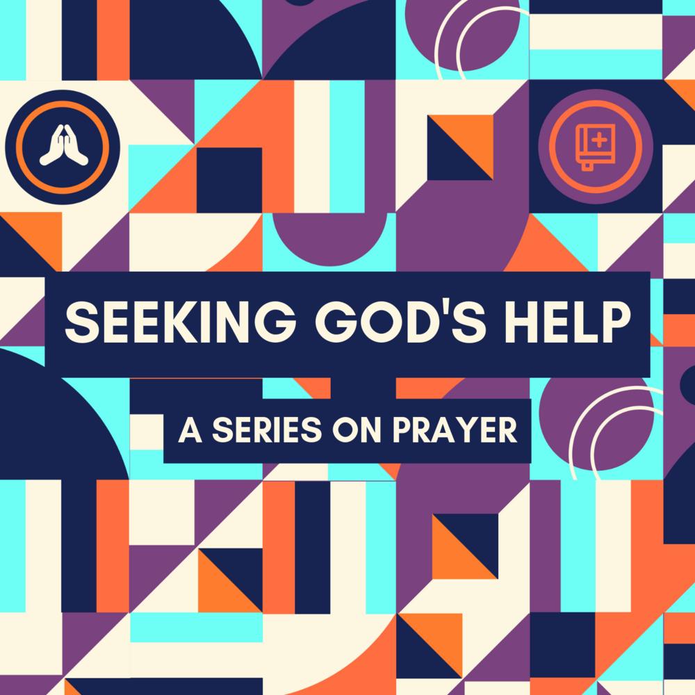 SEEKING GOD'S HELP podcast.png